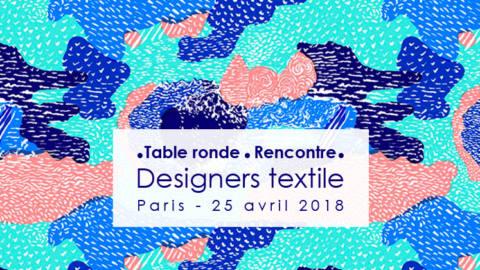 Table ronde et rencontre des designers textile textileaddict