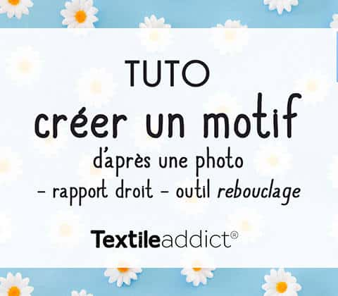 creer un motif rapport droit photo outil rebouclage photoshop _TextileAddict