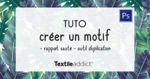 creer un motif rapport saute horizontal outil duplication photoshop _TextileAddict