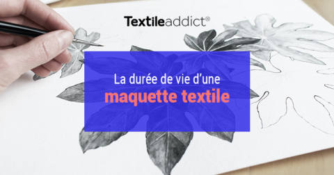 duree de vie maquette textile_textileaddict