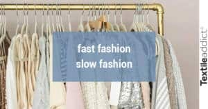 fast fashion slow fashion_Textileaddict