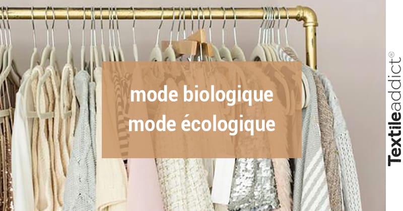 mode biologique mode ecologique_Textileaddict