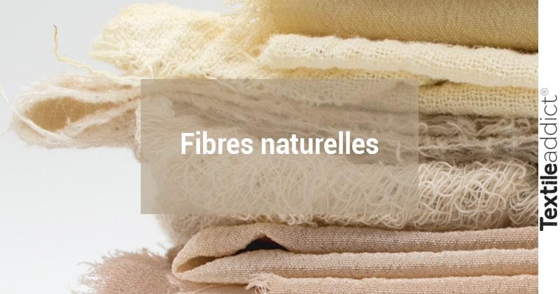 fibres naturelles textileaddict