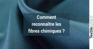reconnaitre fibres chimiques textileaddict